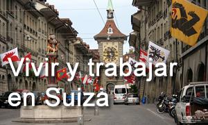 Vivir y trabajar en Suiza