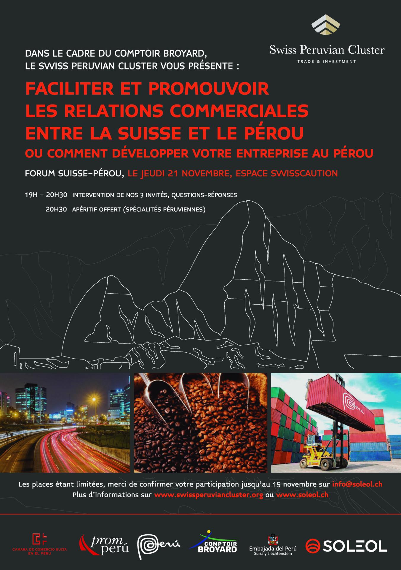 Foro Suiza - Perú : facilitar y promover las relaciones comerciales entre Suiza y el Perú - 21 de noviembre a las 19:00 horas