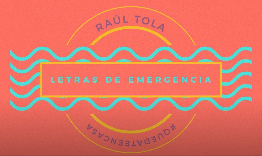 Raúl Tola - Letras de emergencia - Embajada del Perú en