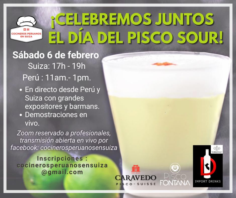 Día del Pisco Sour organizada por Cocineros Peruanos en Suiza. Inscripciones limitadas : cocinerosperuanosensuiza@gmail.com